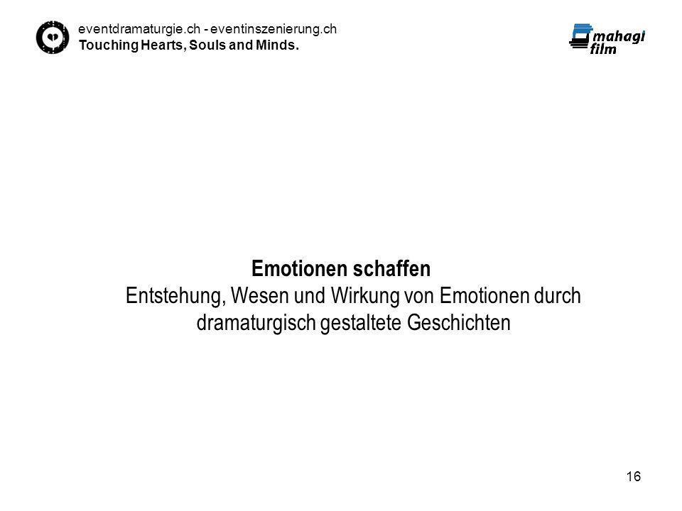 Emotionen schaffen Entstehung, Wesen und Wirkung von Emotionen durch dramaturgisch gestaltete Geschichten