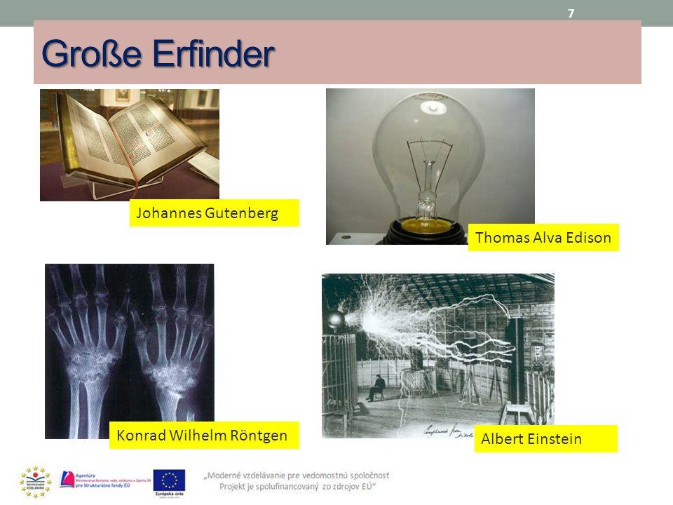 Große Erfinder Johannes Gutenberg Thomas Alva Edison