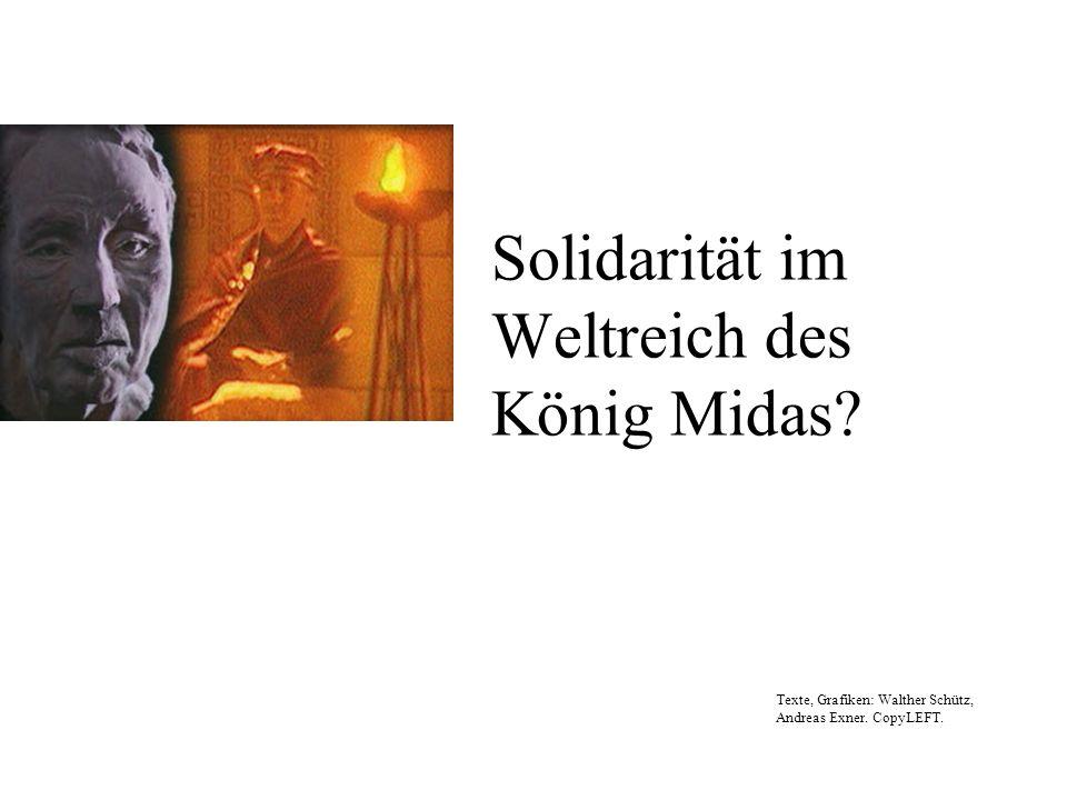 Solidarität im Weltreich des König Midas