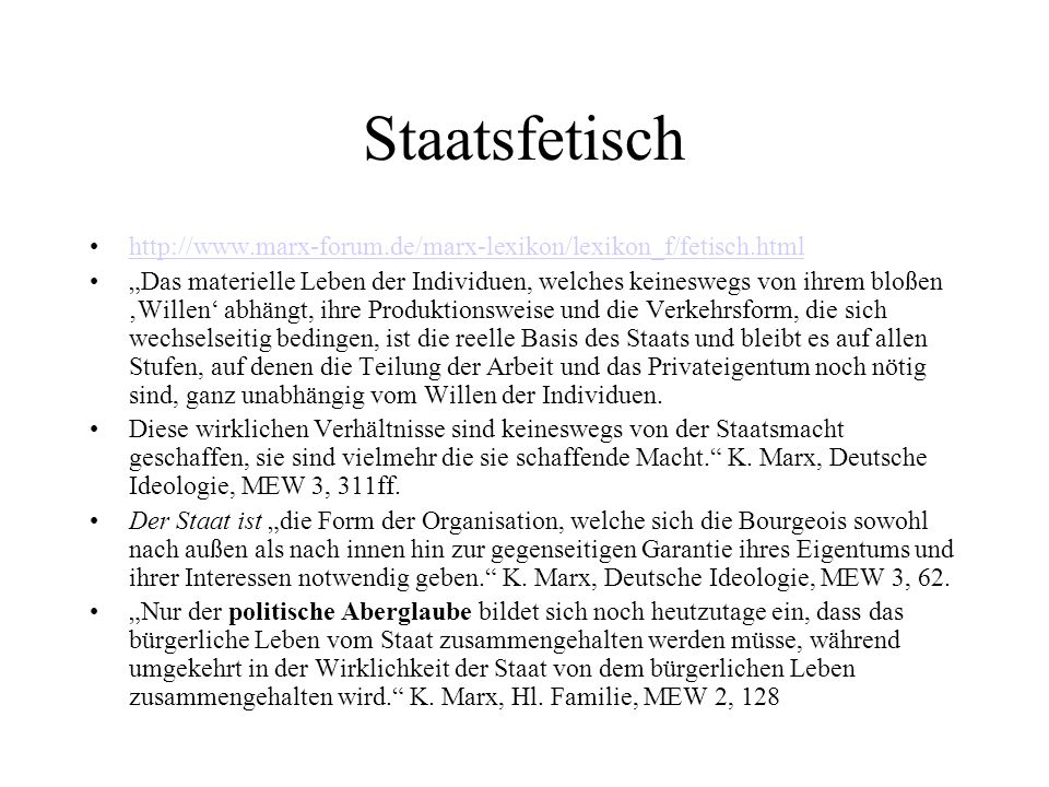 Staatsfetisch http://www.marx-forum.de/marx-lexikon/lexikon_f/fetisch.html.