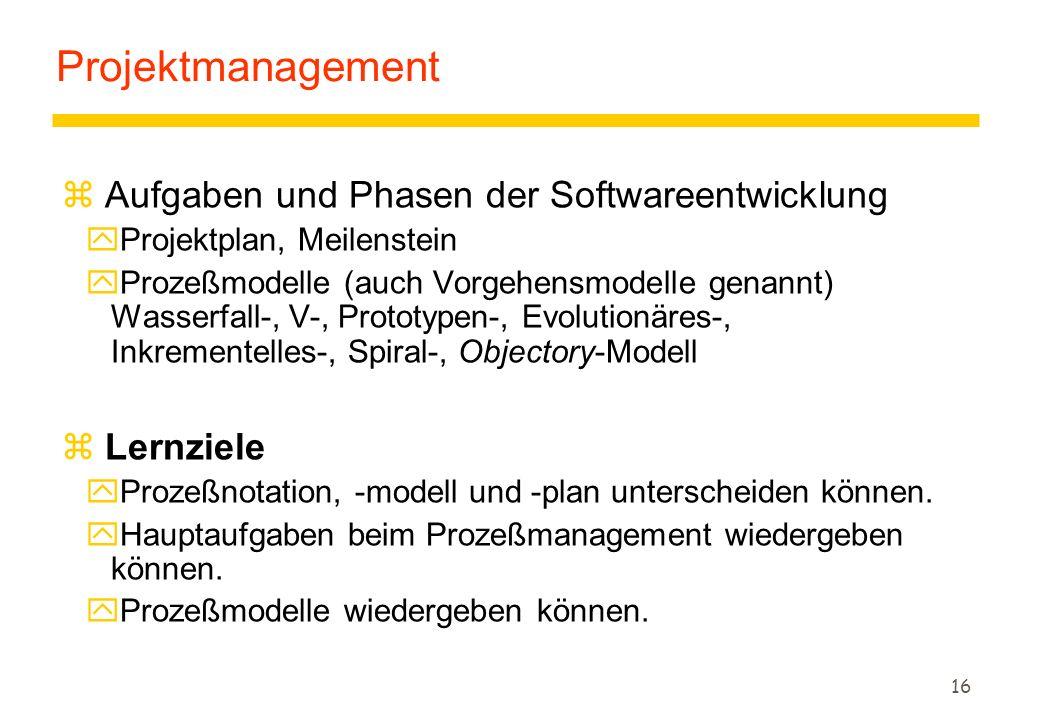 Projektmanagement Aufgaben und Phasen der Softwareentwicklung