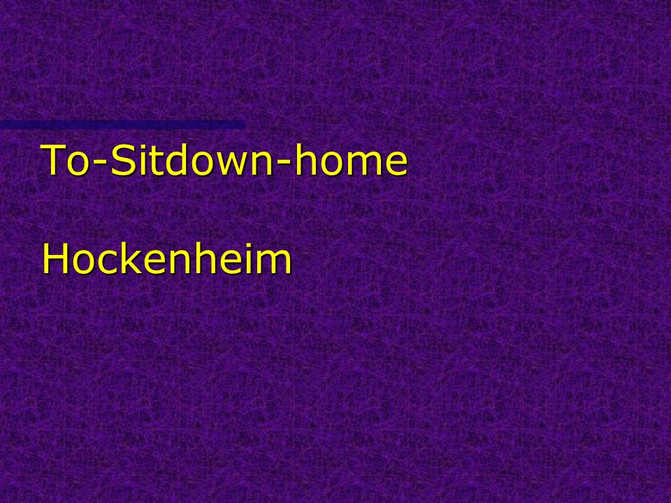 To-Sitdown-home Hockenheim