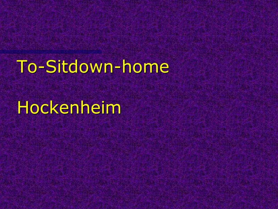To-Sitdown-home Hockenheim