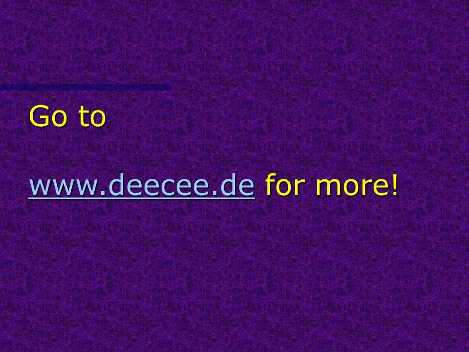 Go to www.deecee.de for more!