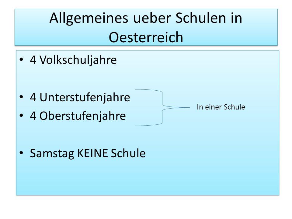 Allgemeines ueber Schulen in Oesterreich