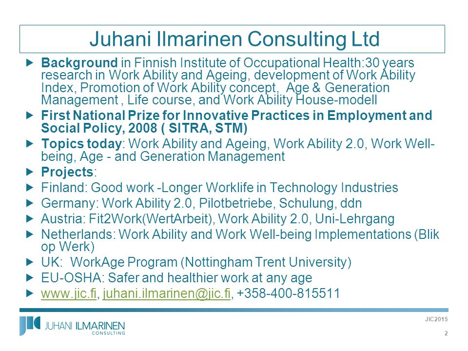 Juhani Ilmarinen Consulting Ltd
