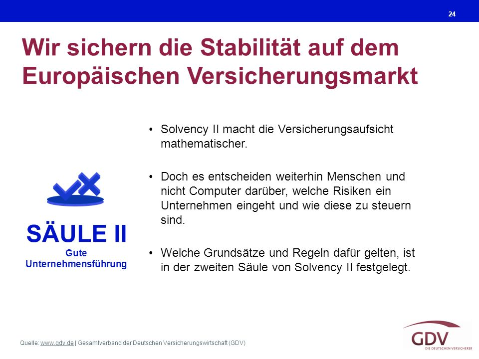 Wir sichern die Stabilität auf dem Europäischen Versicherungsmarkt