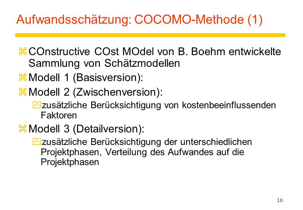 Aufwandsschätzung: COCOMO-Methode (1)
