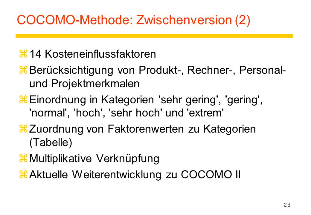 COCOMO-Methode: Zwischenversion (2)