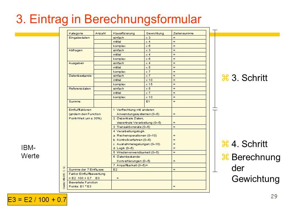3. Eintrag in Berechnungsformular