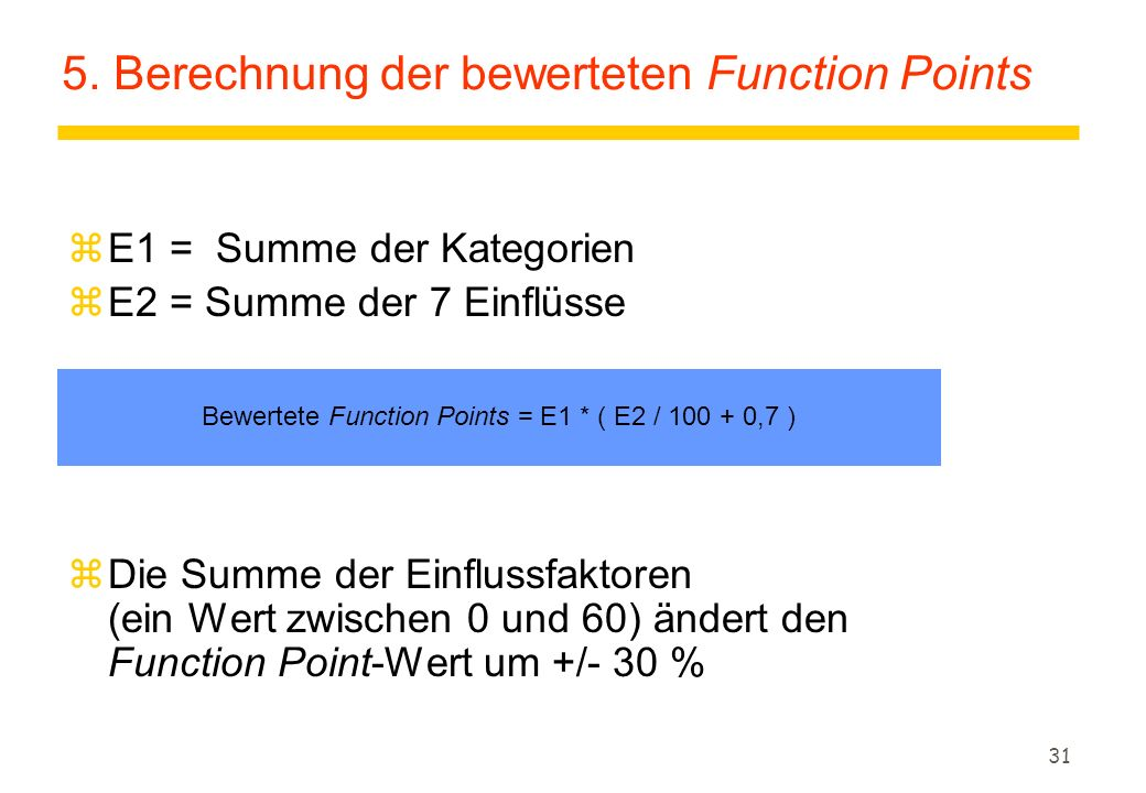 5. Berechnung der bewerteten Function Points