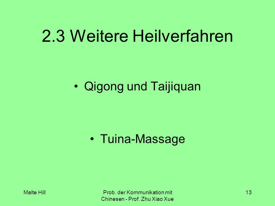 2.3 Weitere Heilverfahren
