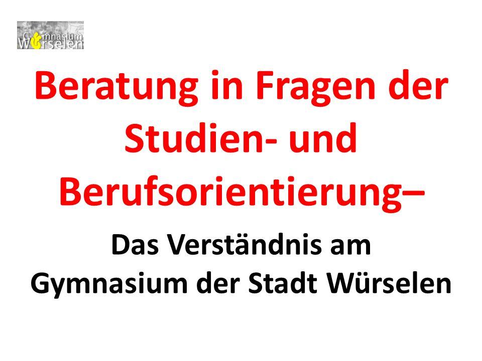 Beratung in Fragen der Studien- und Berufsorientierung–