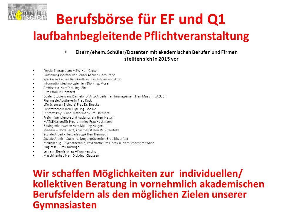 Berufsbörse für EF und Q1 laufbahnbegleitende Pflichtveranstaltung
