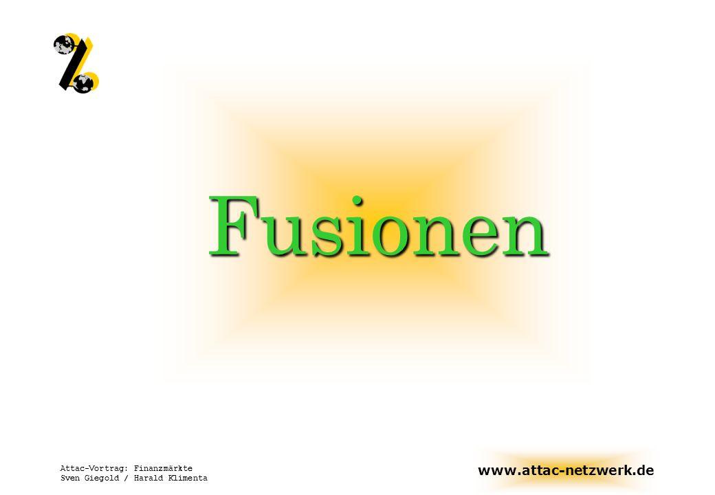 Fusionen Attac-Vortrag: Finanzmärkte Sven Giegold / Harald Klimenta