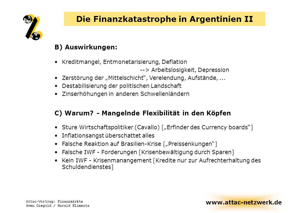 Die Finanzkatastrophe in Argentinien II