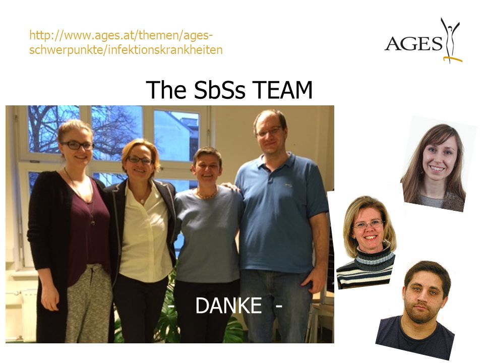http://www.ages.at/themen/ages-schwerpunkte/infektionskrankheiten The SbSs TEAM - DANKE -