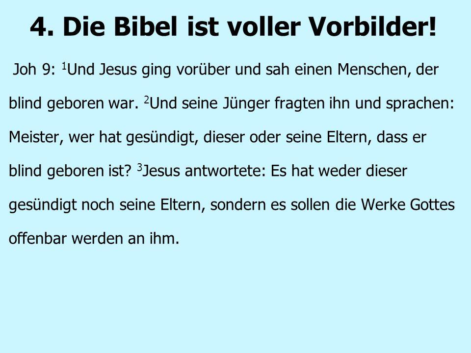 4. Die Bibel ist voller Vorbilder!