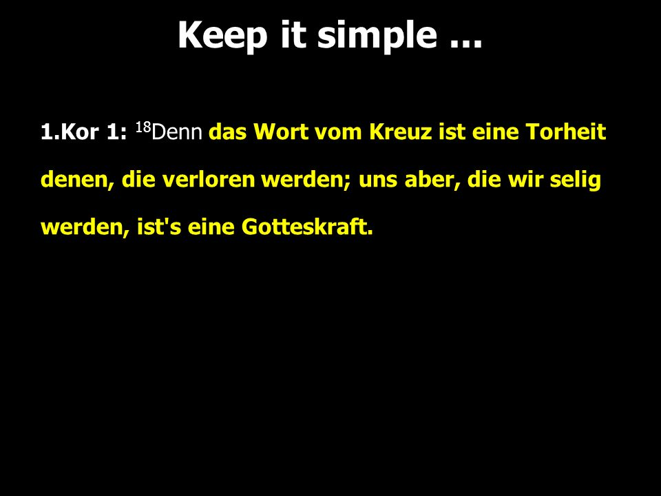 Keep it simple ...