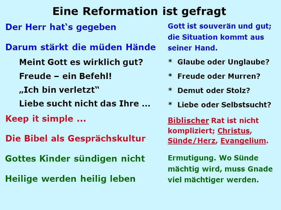 Eine Reformation ist gefragt
