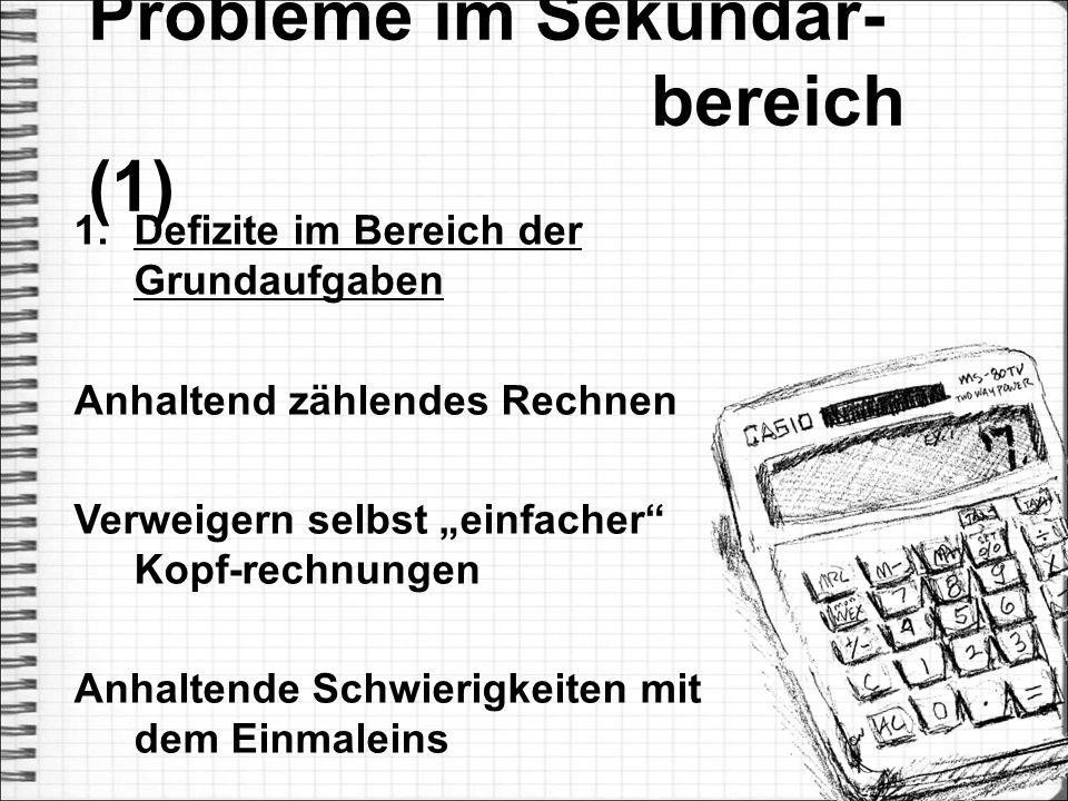 Probleme im Sekundar- bereich (1)