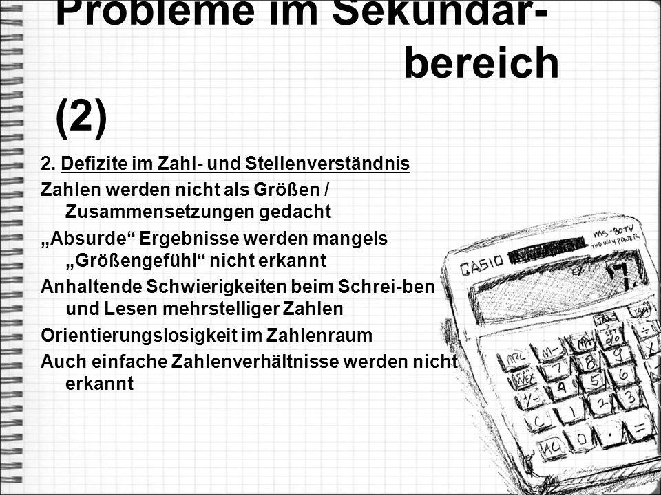 Probleme im Sekundar- bereich (2)
