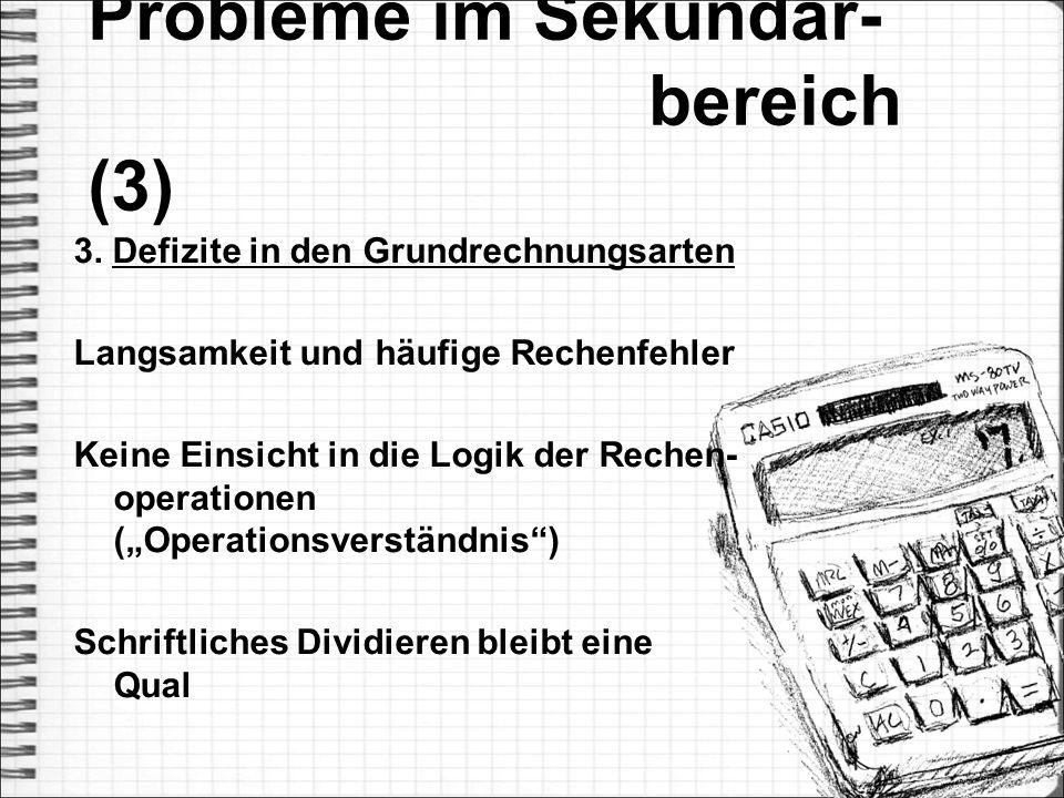 Probleme im Sekundar- bereich (3)