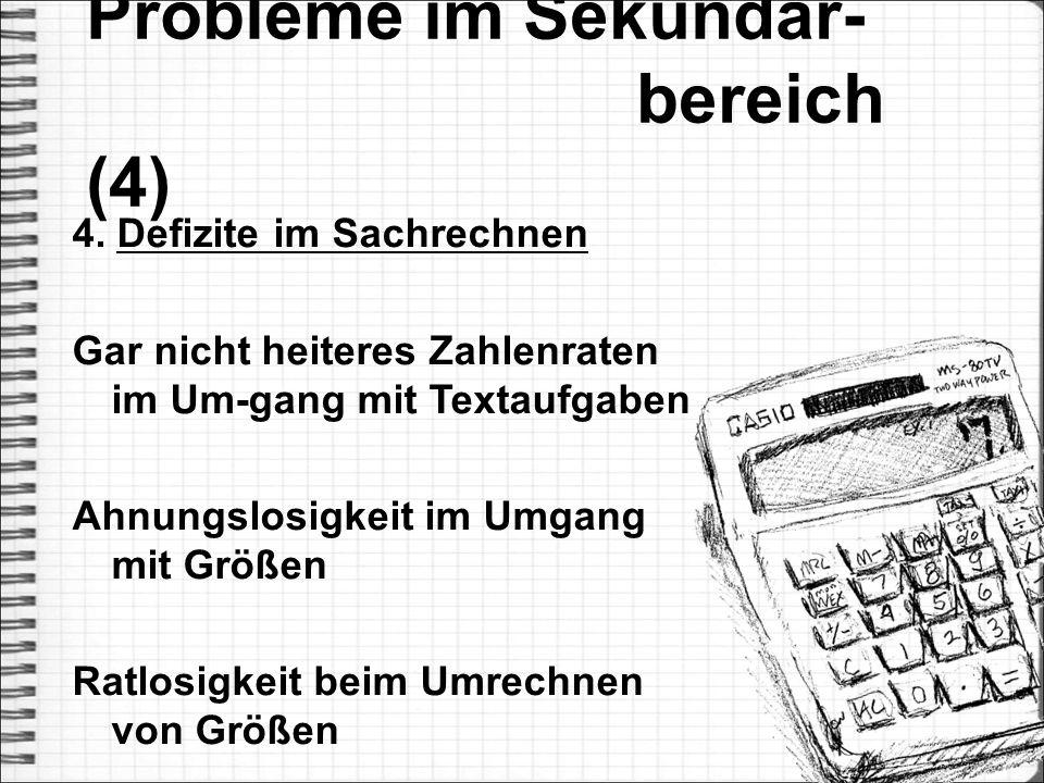 Probleme im Sekundar- bereich (4)