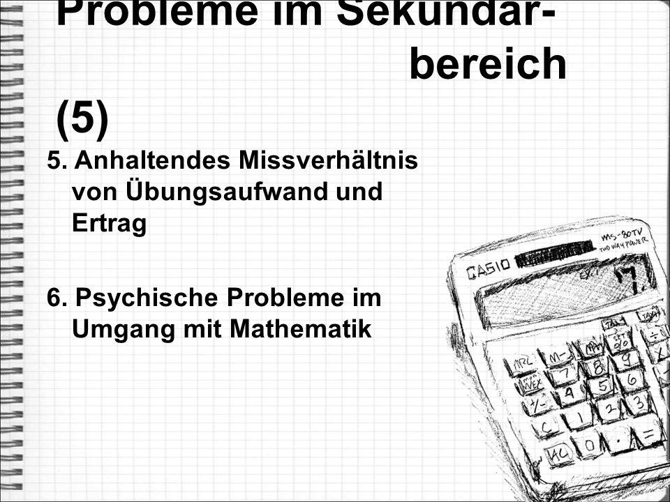 Probleme im Sekundar- bereich (5)