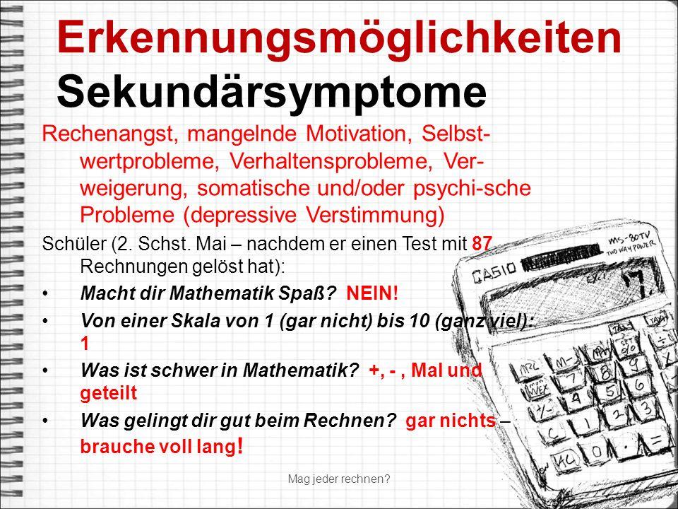 Erkennungsmöglichkeiten Sekundärsymptome