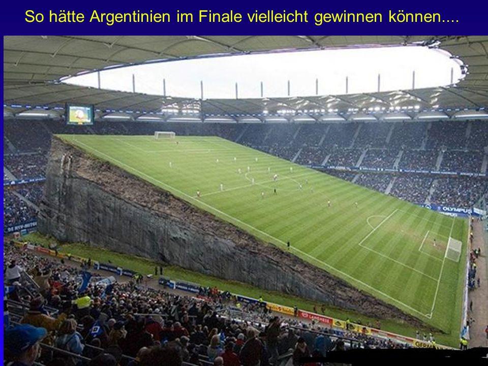 So hätte Argentinien im Finale vielleicht gewinnen können....