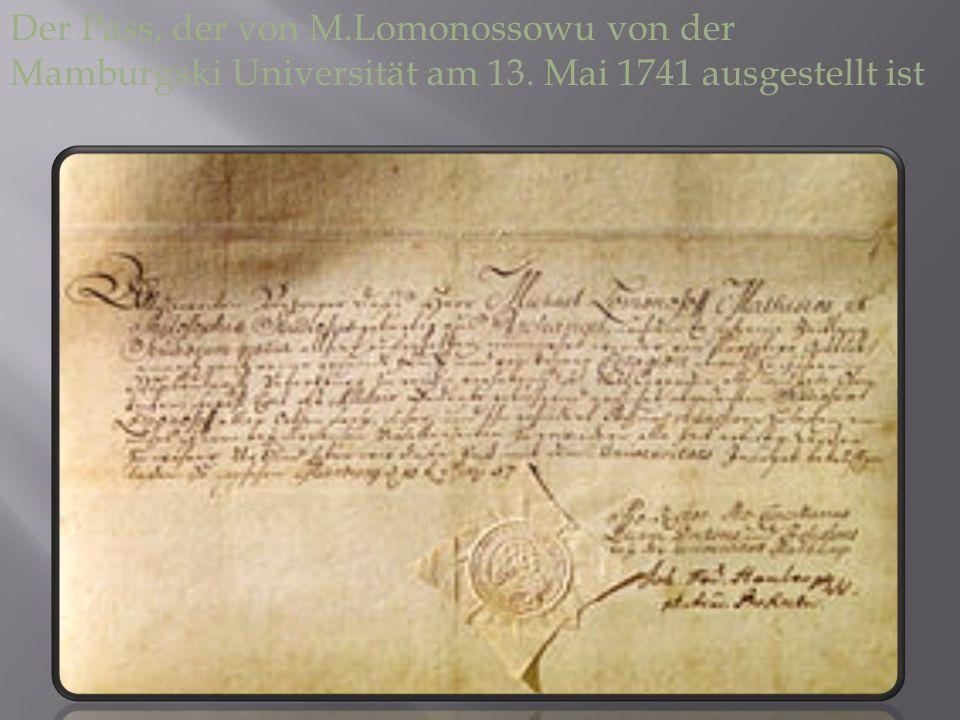 Der Pass, der von M. Lomonossowu von der Mamburgski Universität am 13