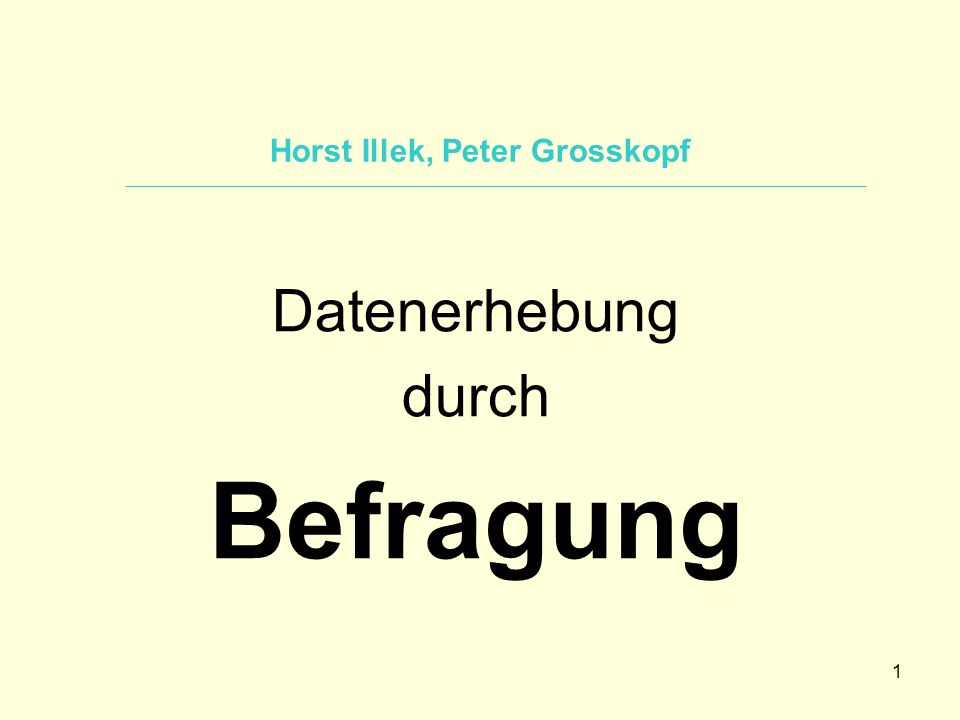 Horst Illek, Peter Grosskopf