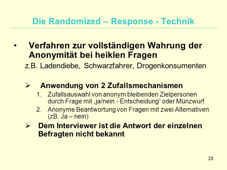 Die Randomized – Response - Technik