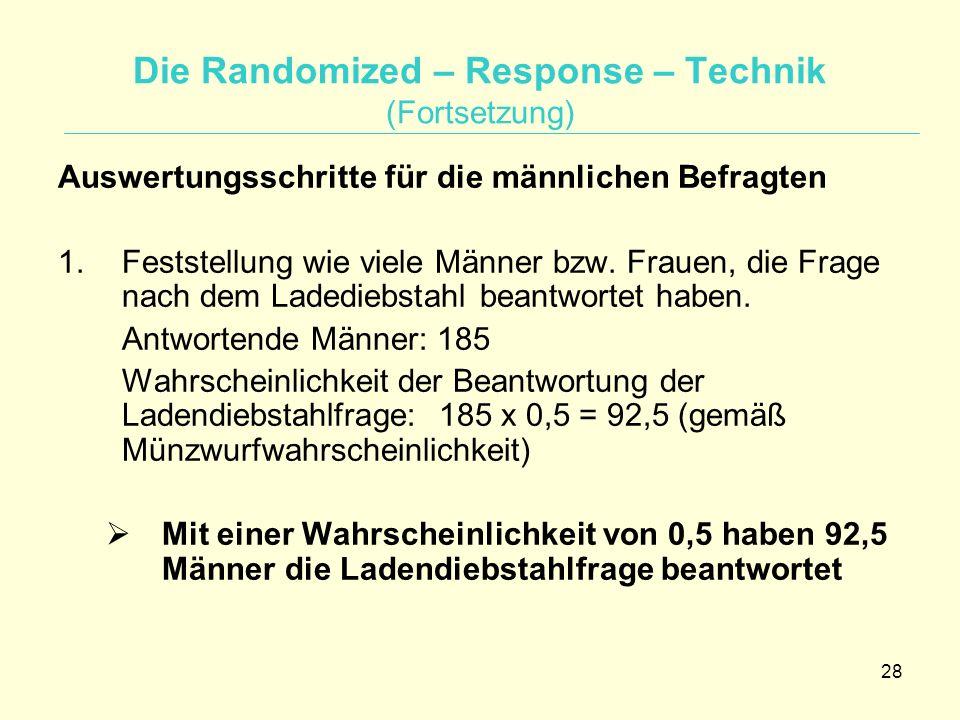 Die Randomized – Response – Technik (Fortsetzung)