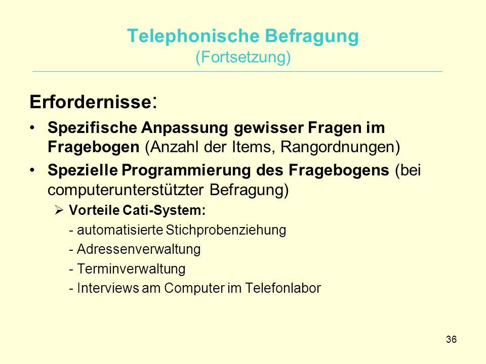 Telephonische Befragung (Fortsetzung)