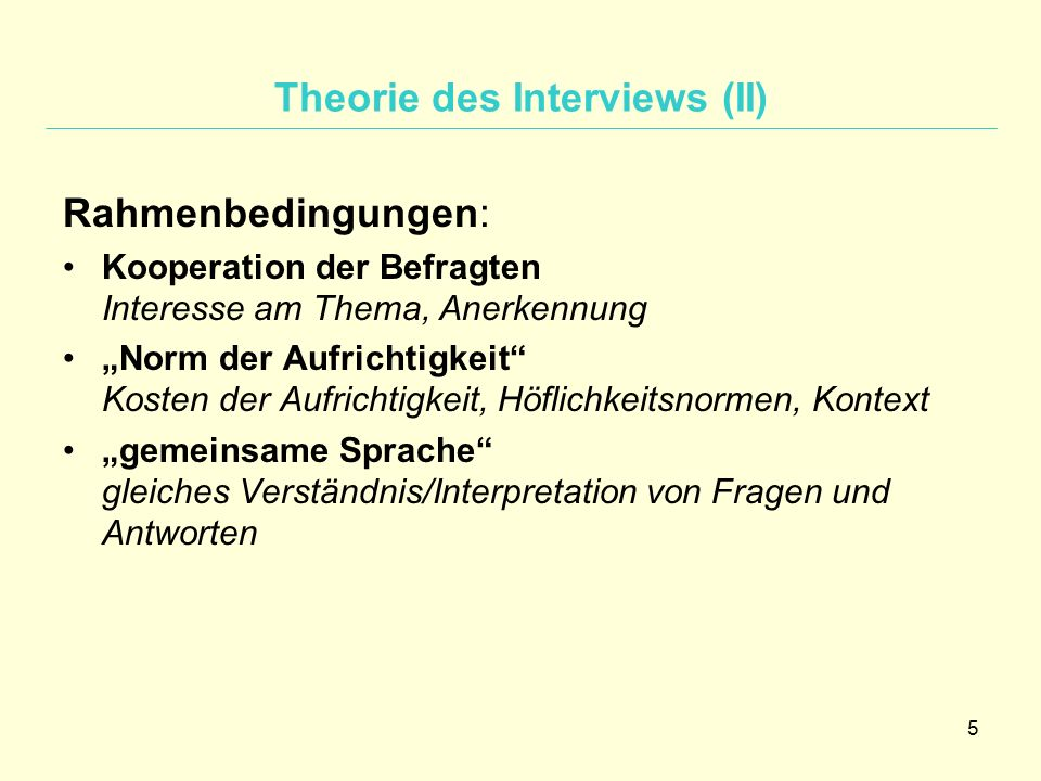 Theorie des Interviews (II)