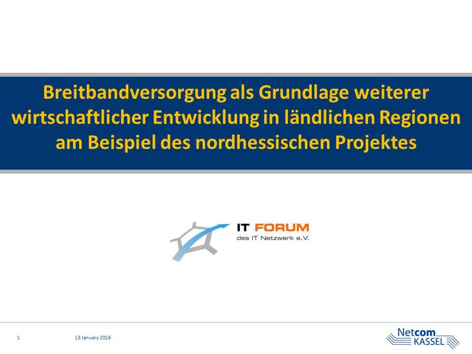 Breitbandversorgung als Grundlage weiterer wirtschaftlicher Entwicklung in ländlichen Regionen am Beispiel des nordhessischen Projektes