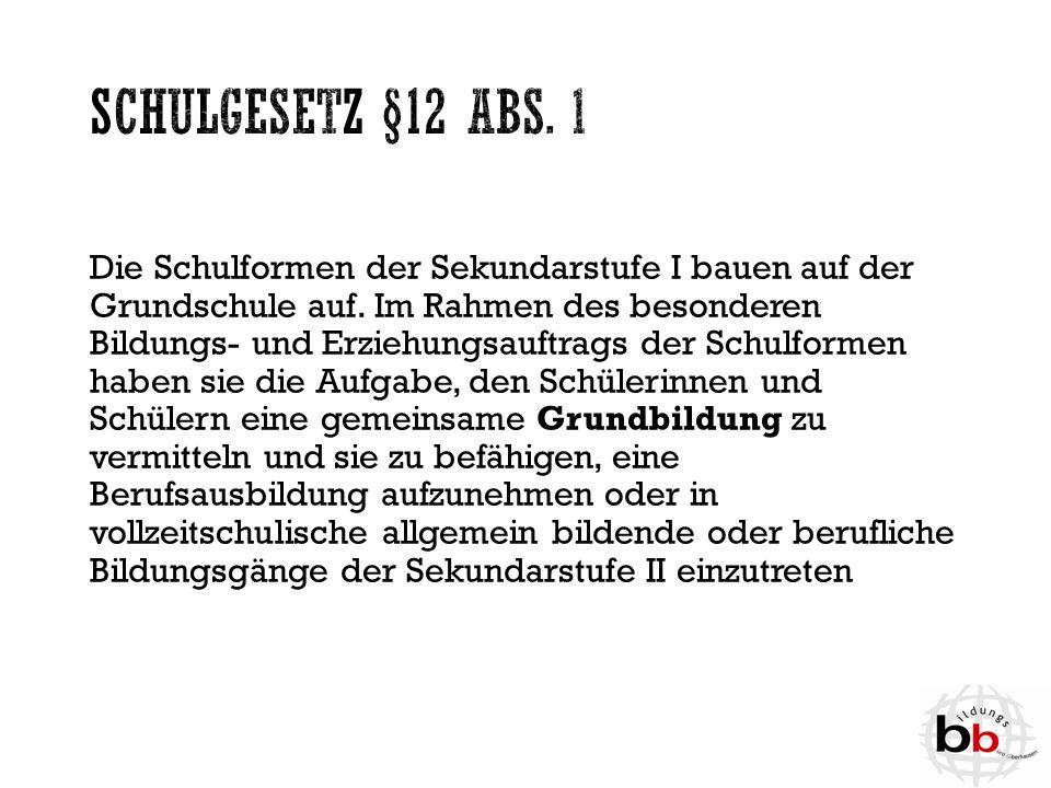Schulgesetz §12 Abs. 1