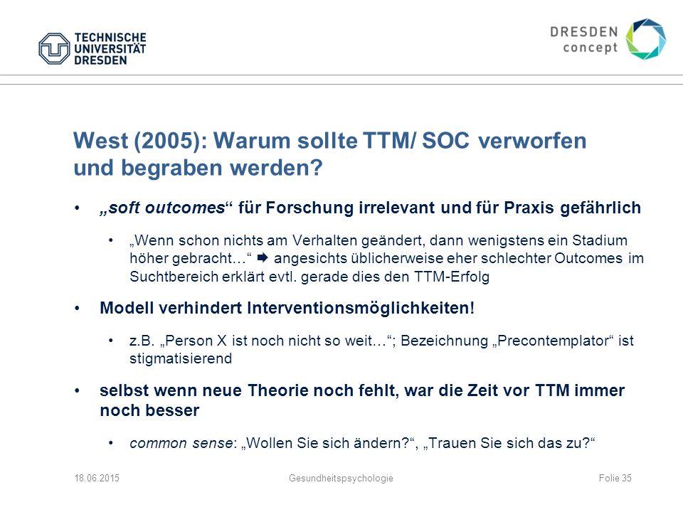 West (2005): Warum sollte TTM/ SOC verworfen und begraben werden