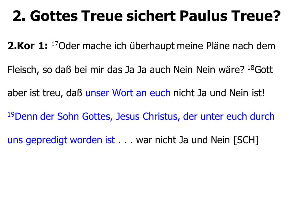 2. Gottes Treue sichert Paulus Treue