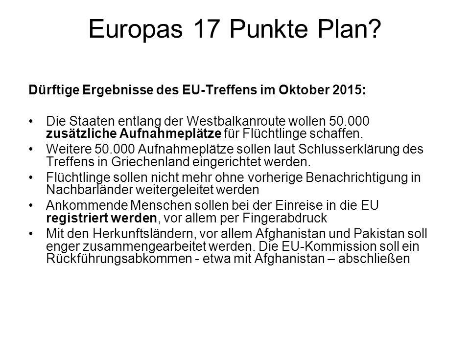 Europas 17 Punkte Plan Dürftige Ergebnisse des EU-Treffens im Oktober 2015: