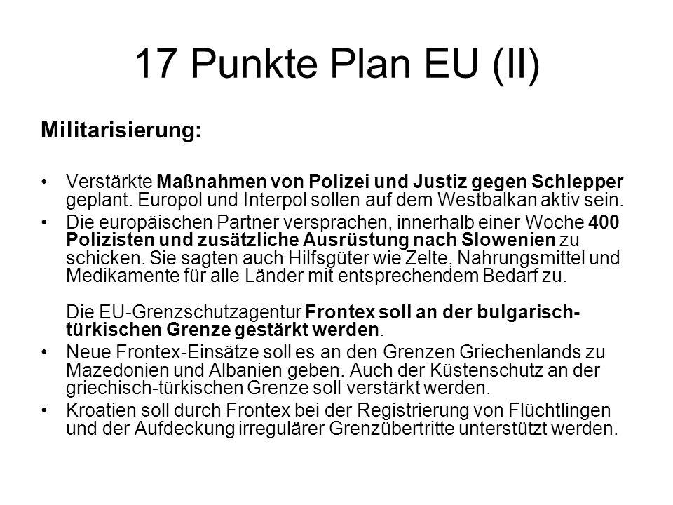 17 Punkte Plan EU (II) Militarisierung: