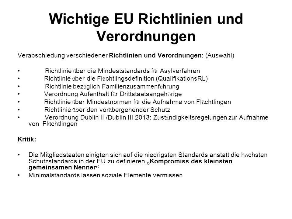 Wichtige EU Richtlinien und Verordnungen