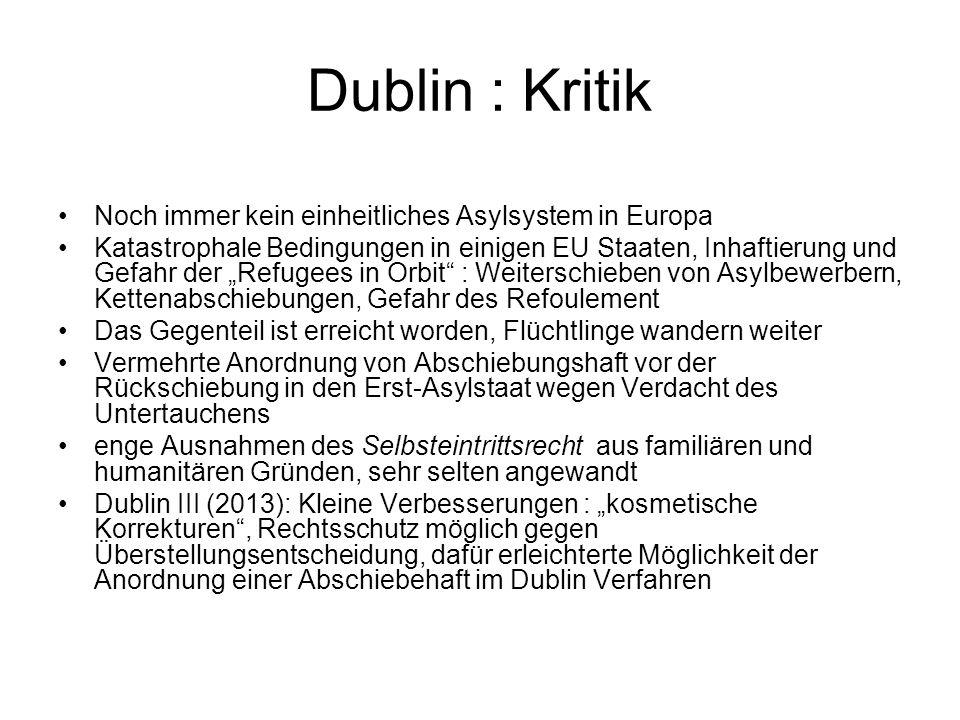 Dublin : Kritik Noch immer kein einheitliches Asylsystem in Europa