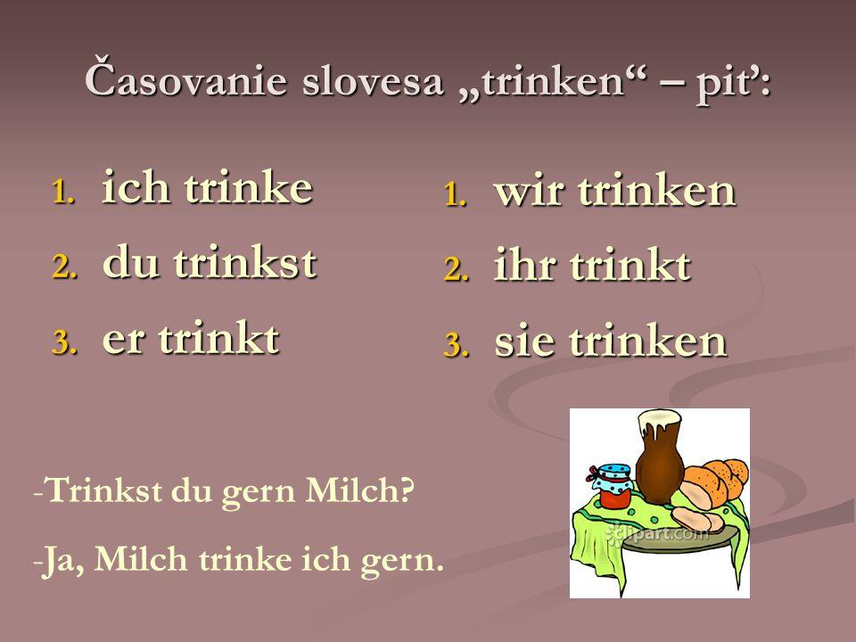 """Časovanie slovesa """"trinken – piť:"""