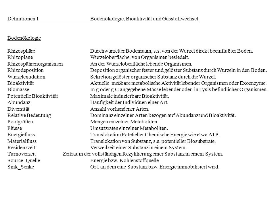 Definitionen 1 Bodenökologie, Bioaktivität und Gasstoffwechsel
