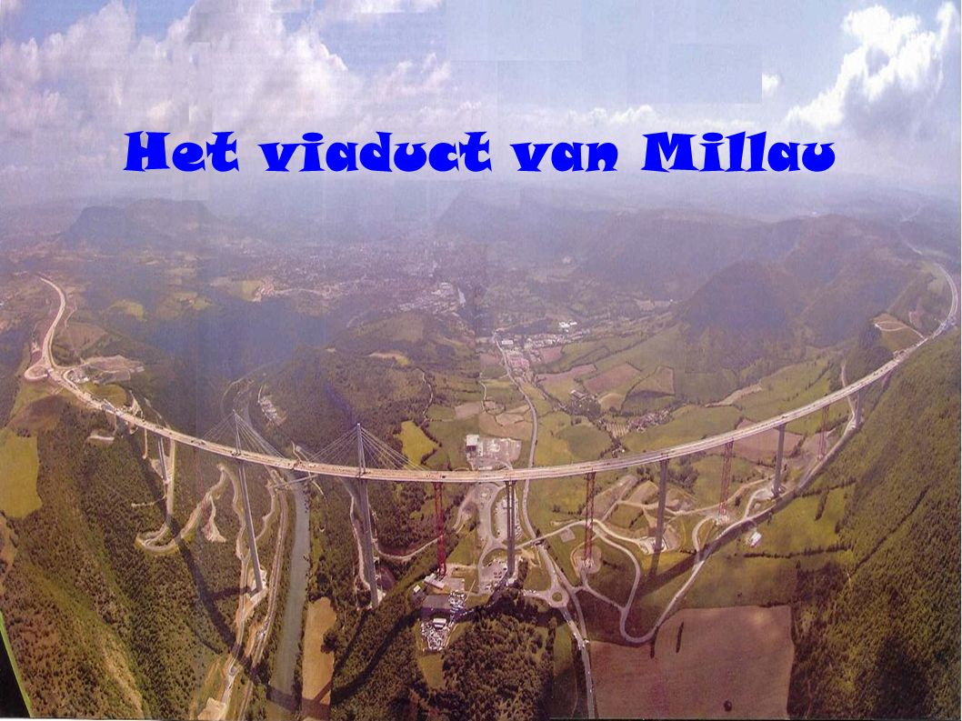 Het viaduct van Millau