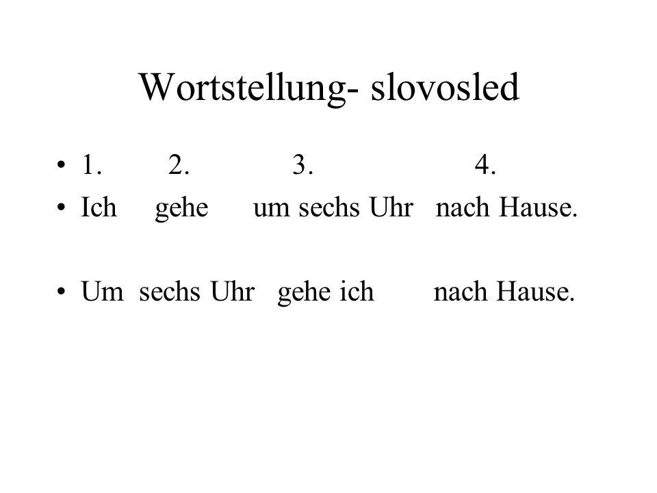 Wortstellung- slovosled