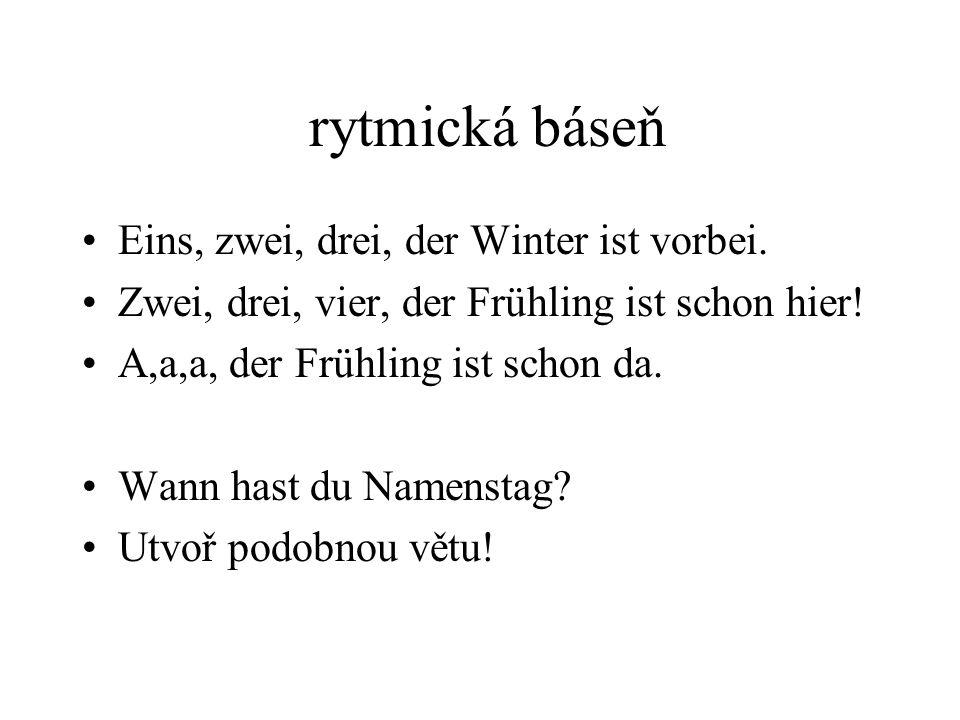 rytmická báseň Eins, zwei, drei, der Winter ist vorbei.